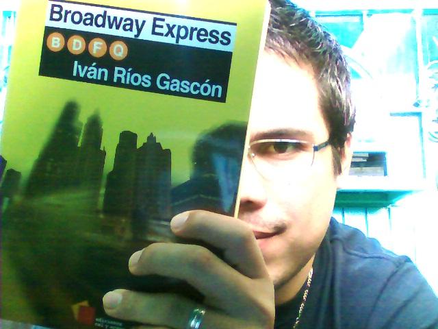 Broadway Express. Iván Ríos Gascón. | Contra el promedio Mexicano