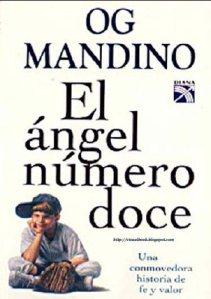 El angel numero doce - Og Mandino