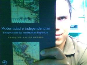 Modernidad e independencias. Ensayos sobre las revoluciones hispánicas