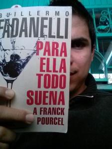 Para ella todo suena a Franck Pourcel de Guillermo Fadanelli