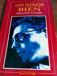 Los niños bien. Fernando Nachón
